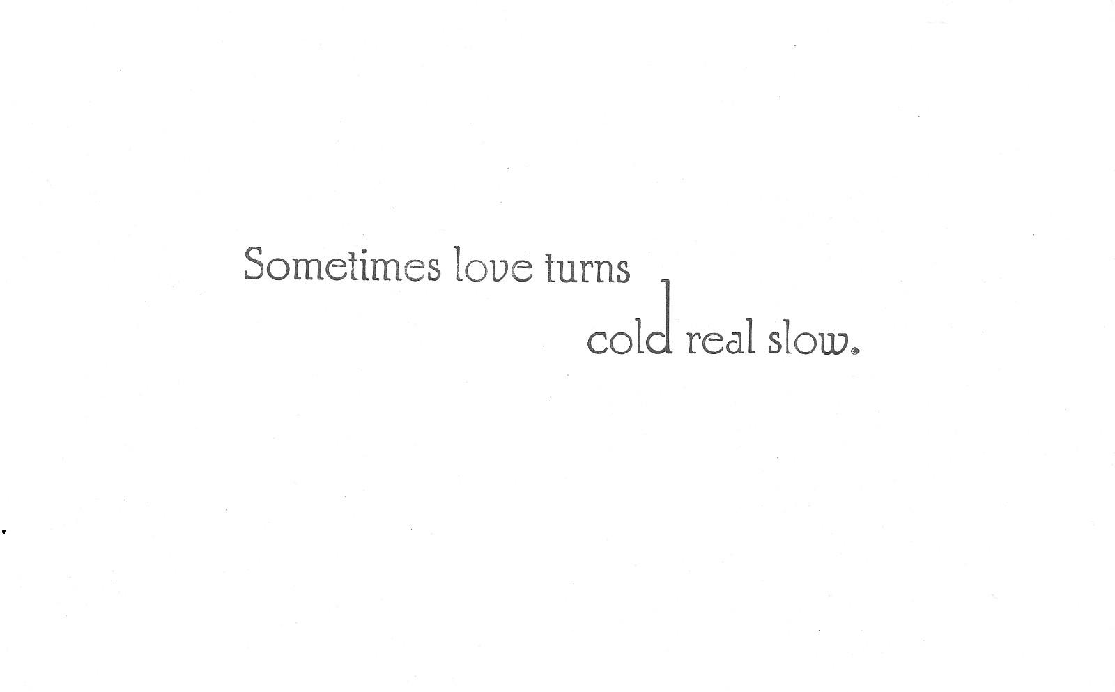 loveturnscold